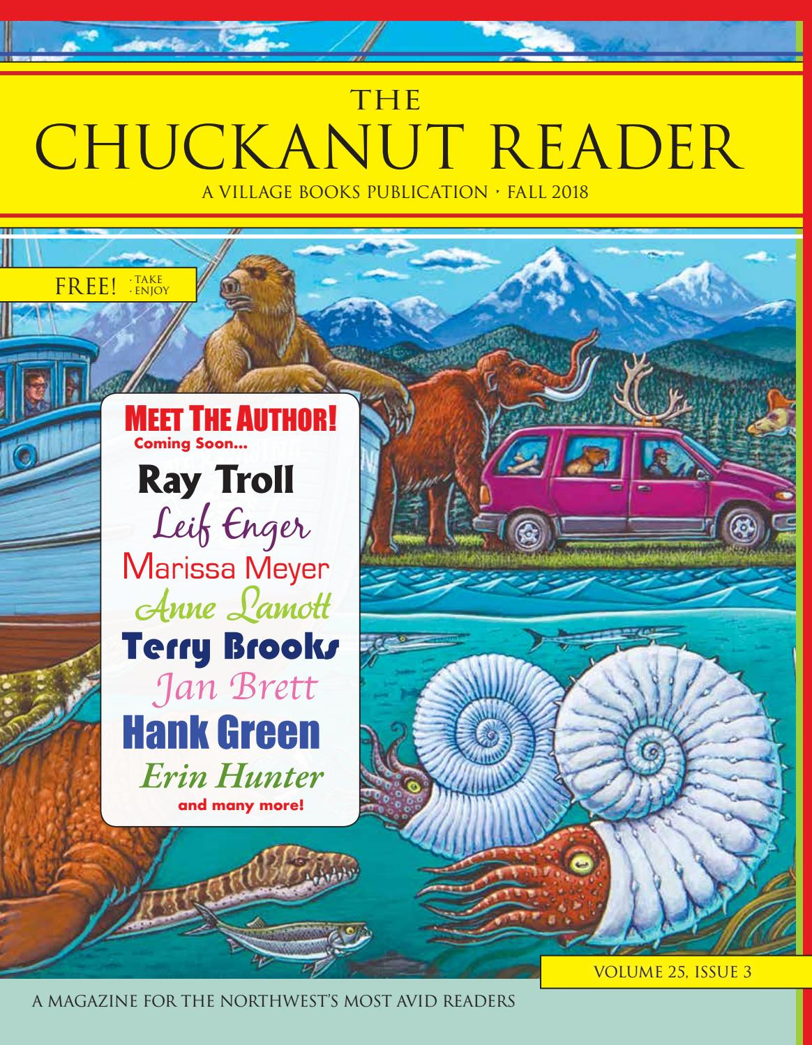 The Chuckanut Reader - Fall 2018 by Village Books & Paper Dreams - issuu
