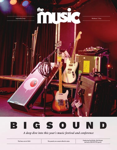 The Music Brisbane September Issue By Themusic Issuu