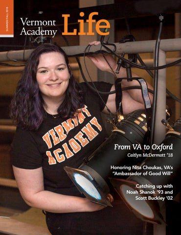 bf78023f34220 VA Life Summer-Fall 2018 by Vermont Academy - issuu