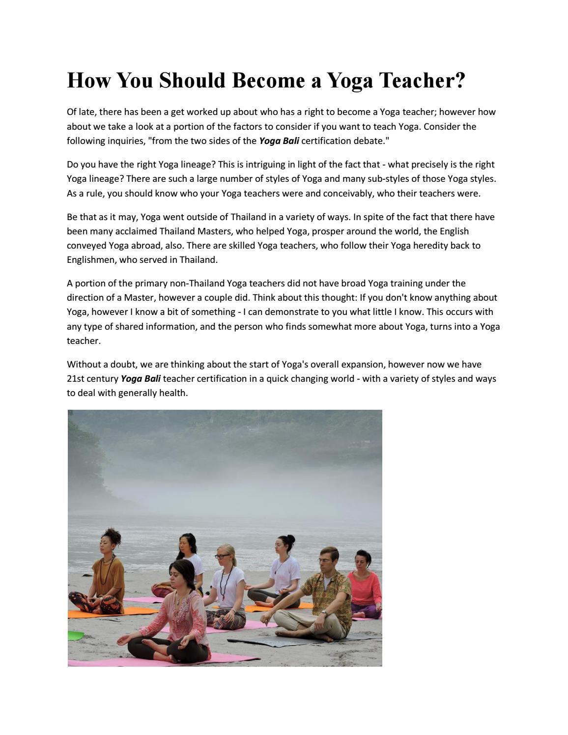 How You Should Become A Yoga Teacher By Elliotj366 Issuu
