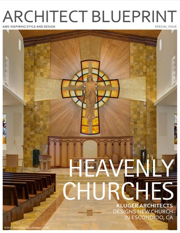 Architect blueprint magazine sneak peak special issue by heavenly churches church of the resurrection rises with stunning design by kluger architects malvernweather Images