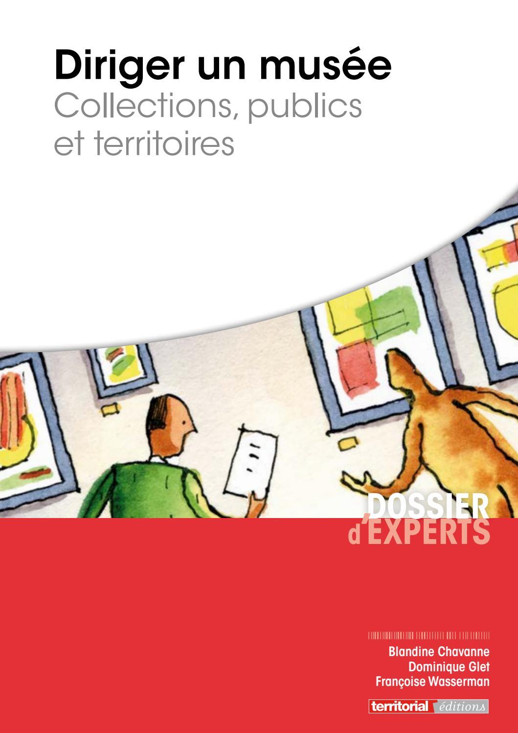 Diriger un musée - Collections, publics et territoires by INFOPRO DIGITAL -  issuu