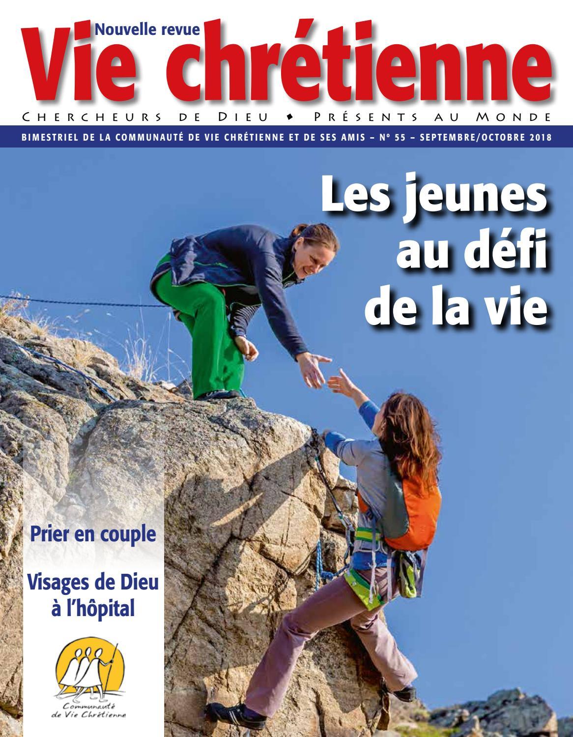 Revue Vie Chretienne N 55 Septembre Octobre 2018 By Editions Vie Chretienne Issuu
