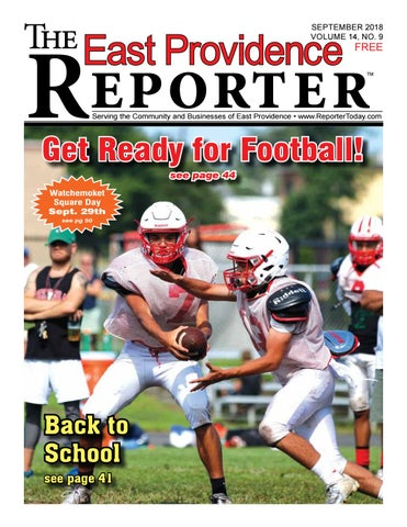 396808ee1a1 September 2018 East Providence Reporter by Dick Georgia - issuu