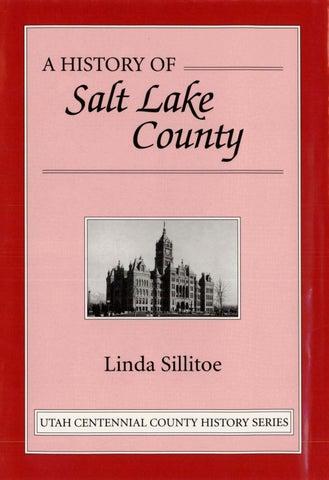 06b782dffaac Utah Centennial County History Series - Salt Lake County 1996 by ...