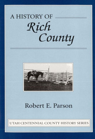 Utah Centennial County History Series Rich County 1996 By