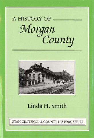 Midvale Heights Bison Celebrate >> Utah Centennial County History Series Morgan County 1999 By Utah