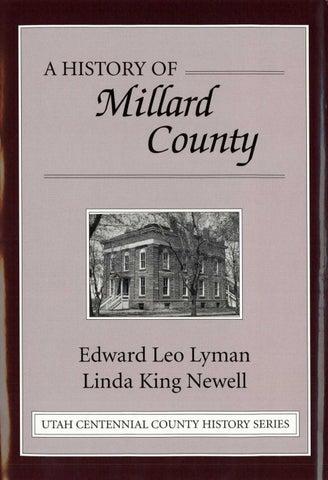 Utah Centennial County History Series - Millard County 1999