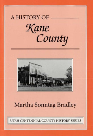 Utah Centennial County History Series - Kane County 1999 by