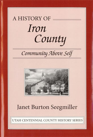 Utah Centennial County History Series Iron County 1998 By