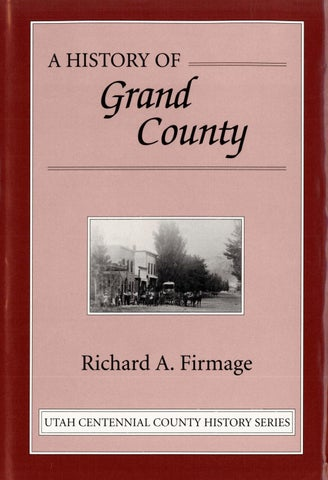 Utah Centennial County History Series - Grand County 1996 by