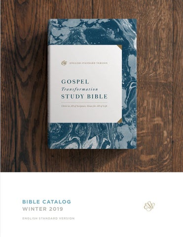 Esv Winter 2019 Bible Catalog By Crossway Issuu