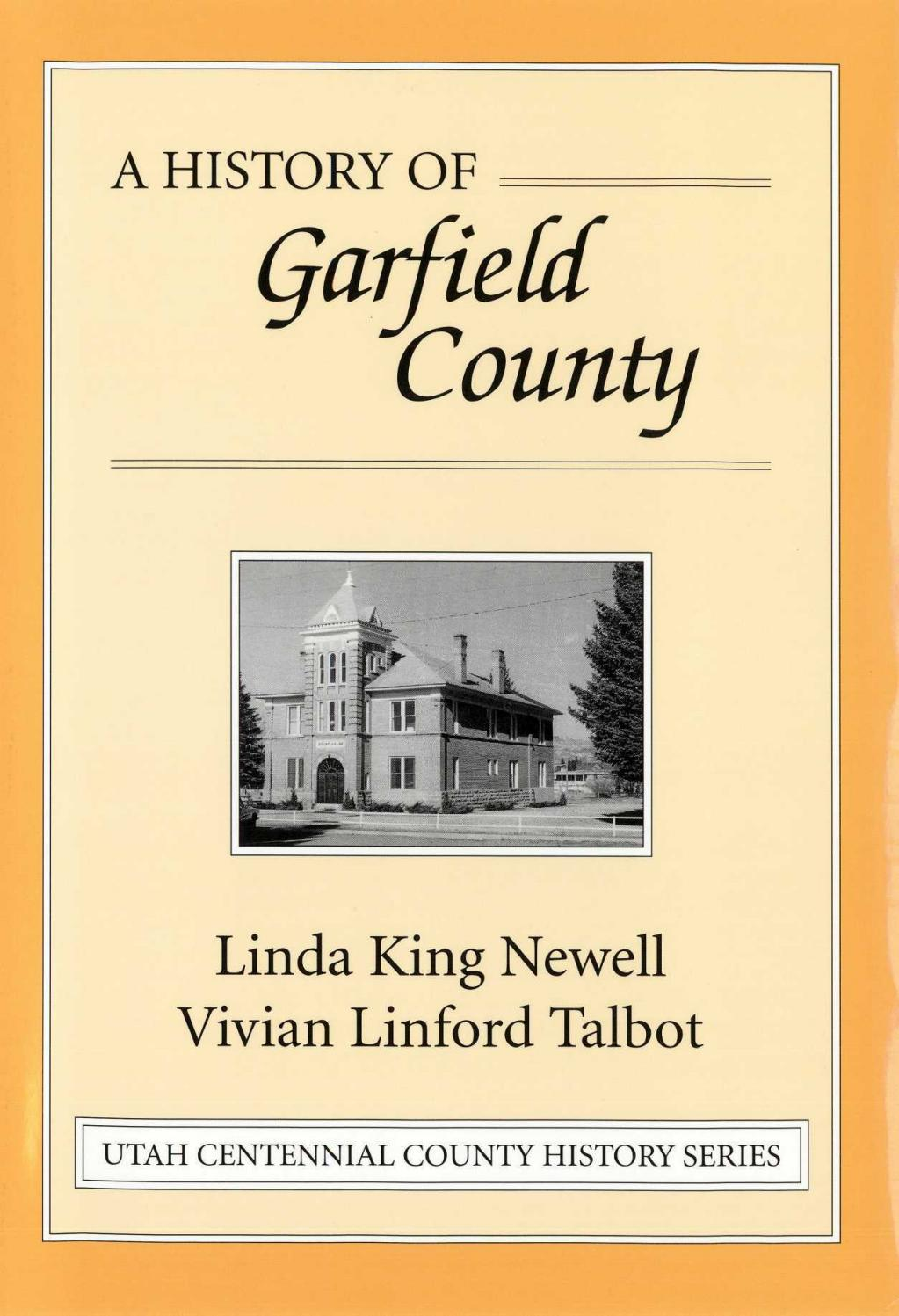 Utah Centennial County History Series Garfield County 1998 By Utah State History Issuu