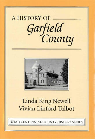 Utah Centennial County History Series Garfield County 1998