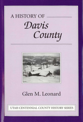 Utah Centennial County History Series Davis County 1999 By Utah State History Issuu