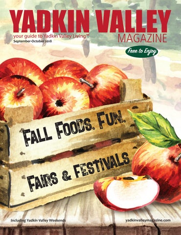 Yadkin Valley Magazine Sept-October 2018 by Yadkin Valley Magazine ... 6c06cd5a700e