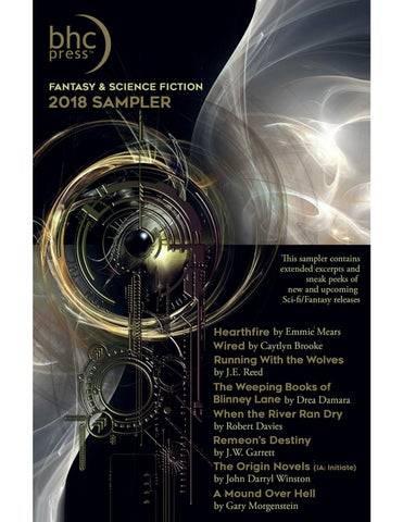 4df45bbc3d BHC Press Fantasy   Science Fiction 2018 Sampler Hearthfire Copyright ©  2018 Emmie Mears Wired Copyright © 2018 Caytlyn Brooke Running With the  Wolves ...