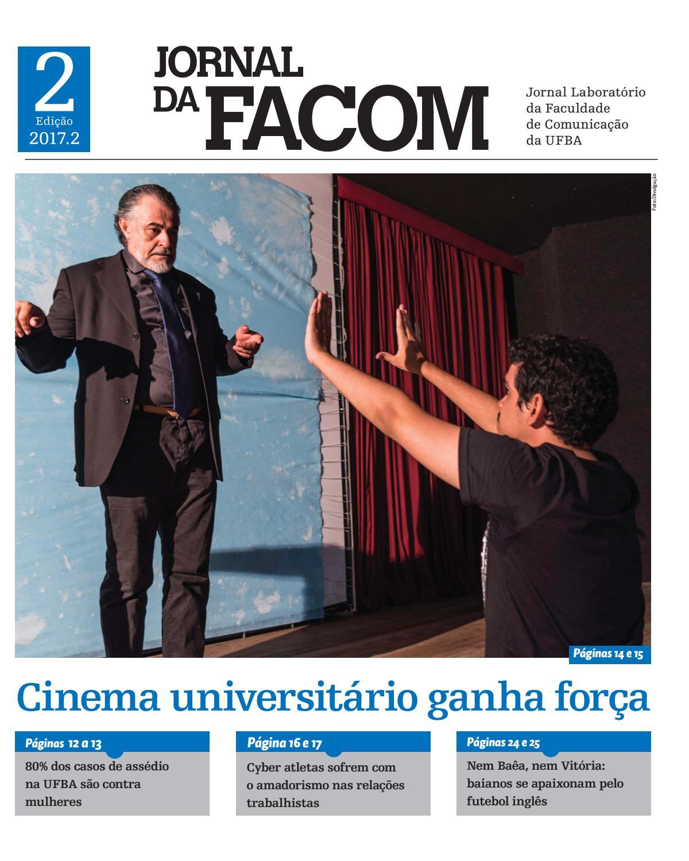 2accccf07 Jornal da Facom 2017.2 - 2ª edição by Jornal da Facom - UFBA - issuu