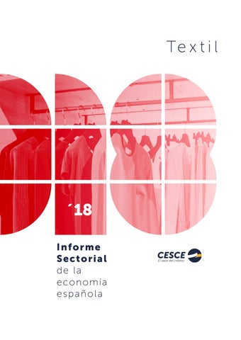 8a40b043d027 Informe Sectorial CESCE 2018 Textil by CESCE - issuu