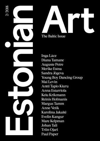 Estonian Art 2/2018 by Estonian Institute - issuu