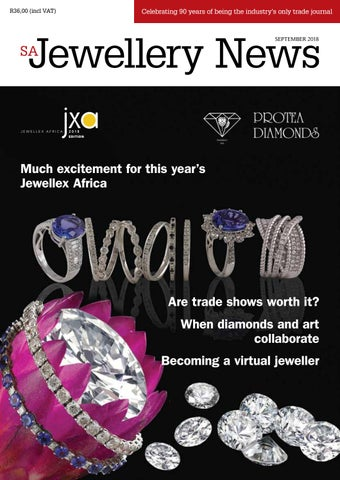 SA Jewellery News (SAJN) • September 2018 by Isikhova