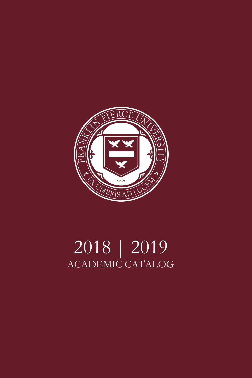 2018-2019 Academic Catalog by Franklin Pierce University - issuu