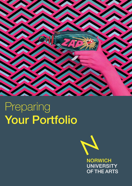 Preparing Your Portfolio by Norwich University of the Arts ...