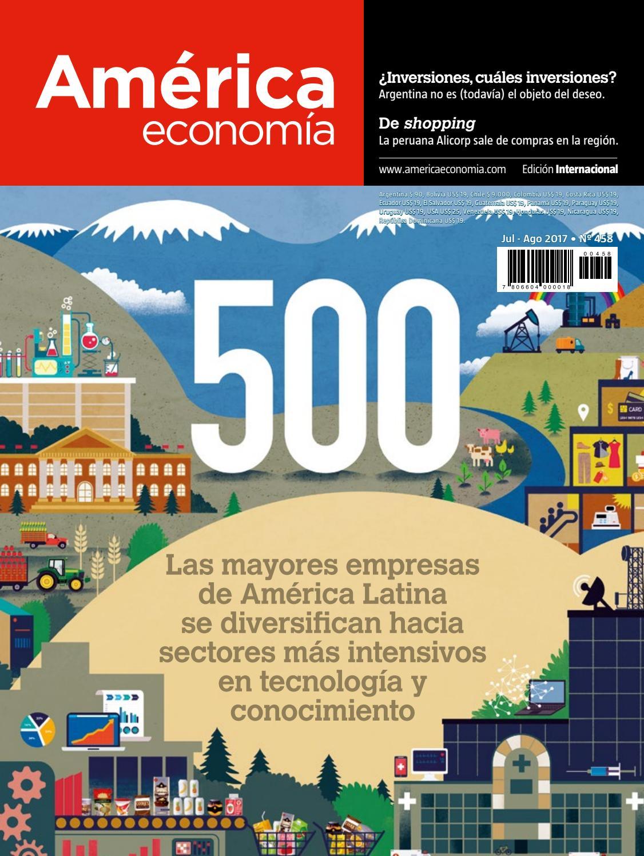 3a1a74395df Ed. 458 Int - Las 500s mayores empresas de América Latina by  AméricaEconomía - issuu