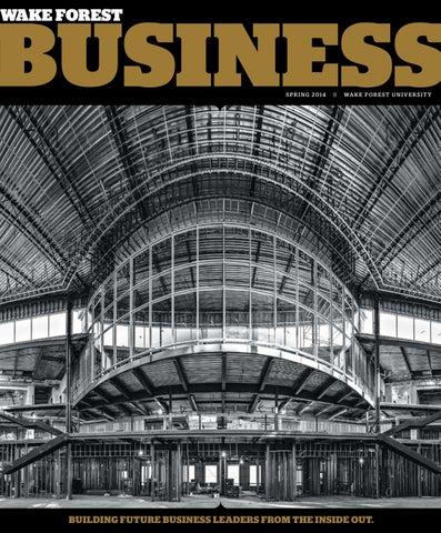 Wake Forest Business - Spring 2014 by Wake Forest University