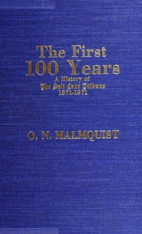 The First 100 Years: A History of The Salt Lake Tribune 1871