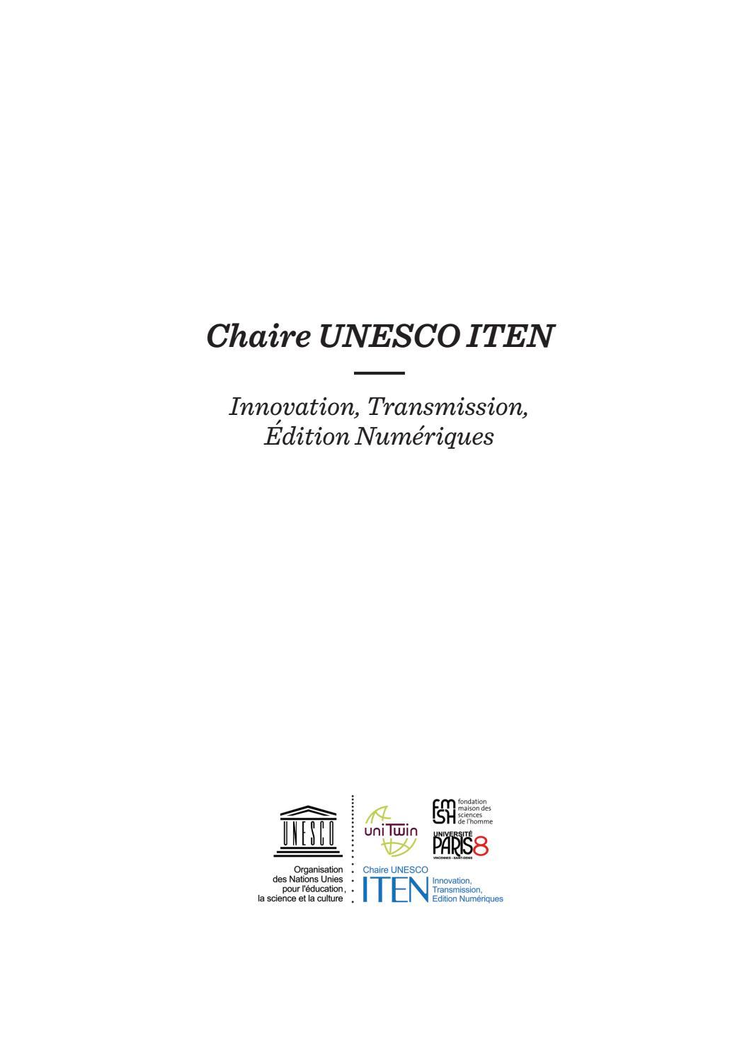 8f6c853ca2a780 Présentation de la chaire UNESCO ITEN by Chaire UNESCO ITEN (Innovation,  Transmission, Edition Numeriques) - issuu