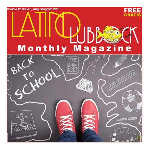 Latino Lubbock Magazine Vol. 12, Issue 8 - 2018 by Christy ...