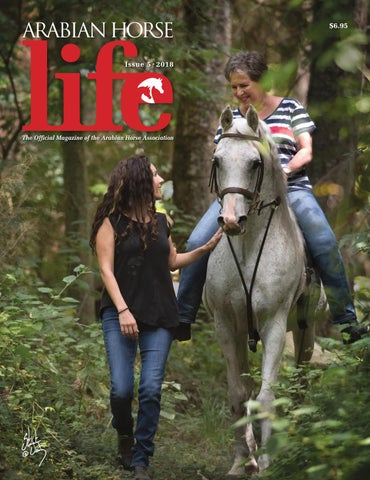 arabian horse life magazine; mini issue 5 2018 by arabian horsearabian horse life magazine; mini issue 5 2018