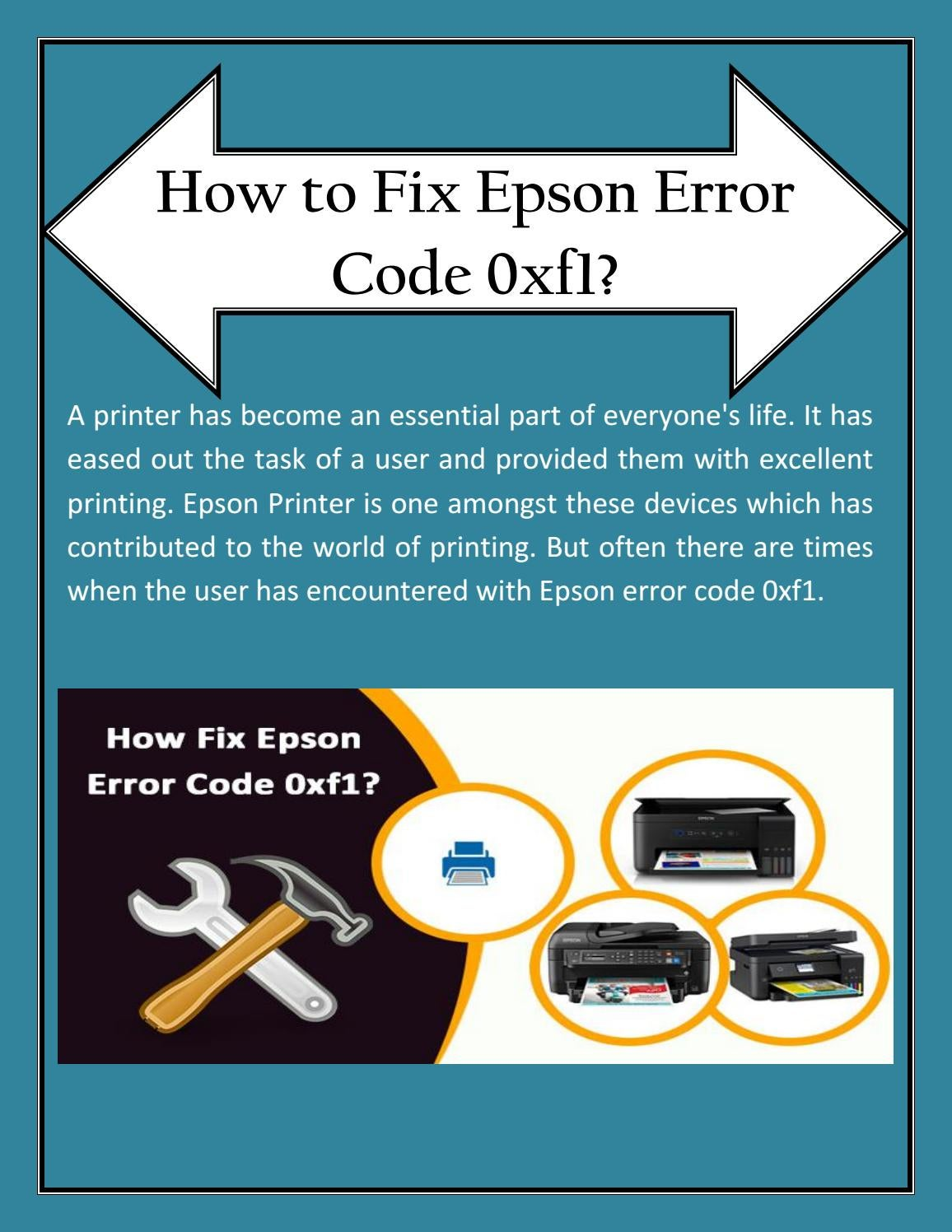 Contact Epson Support Number and Fix Epson Error Code 0xf1 by lilyjames -  issuu