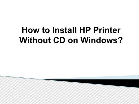 How to install Hp printer without CD,Hp printer without disc