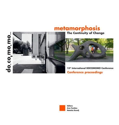 Metamorphosis  The Continuity of Change  by docomomo slovenija - issuu
