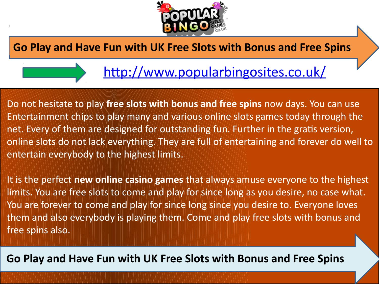 Go Play And Have Fun With Uk Free Slots With Bonus And Free Spins