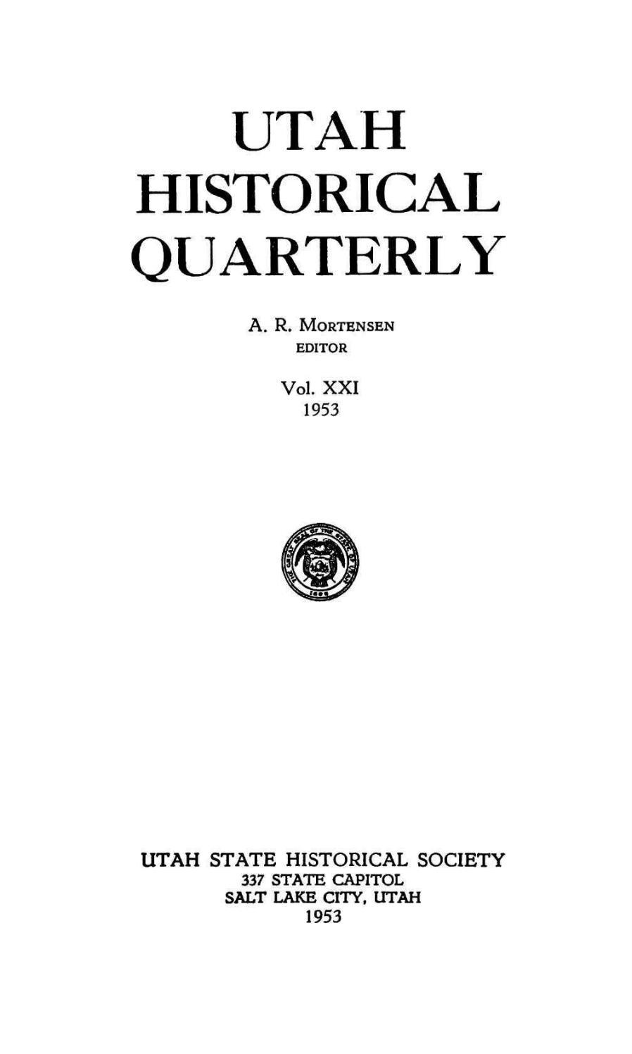 Utah Historical Quarterly Volume 21 Number 1 4 1953 By