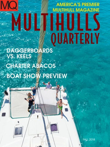 Multihulls Quarterly Fall 2018 by Blue Water Sailing - issuu