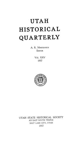 35b67a9fa1d Utah Historical Quarterly Volume 25