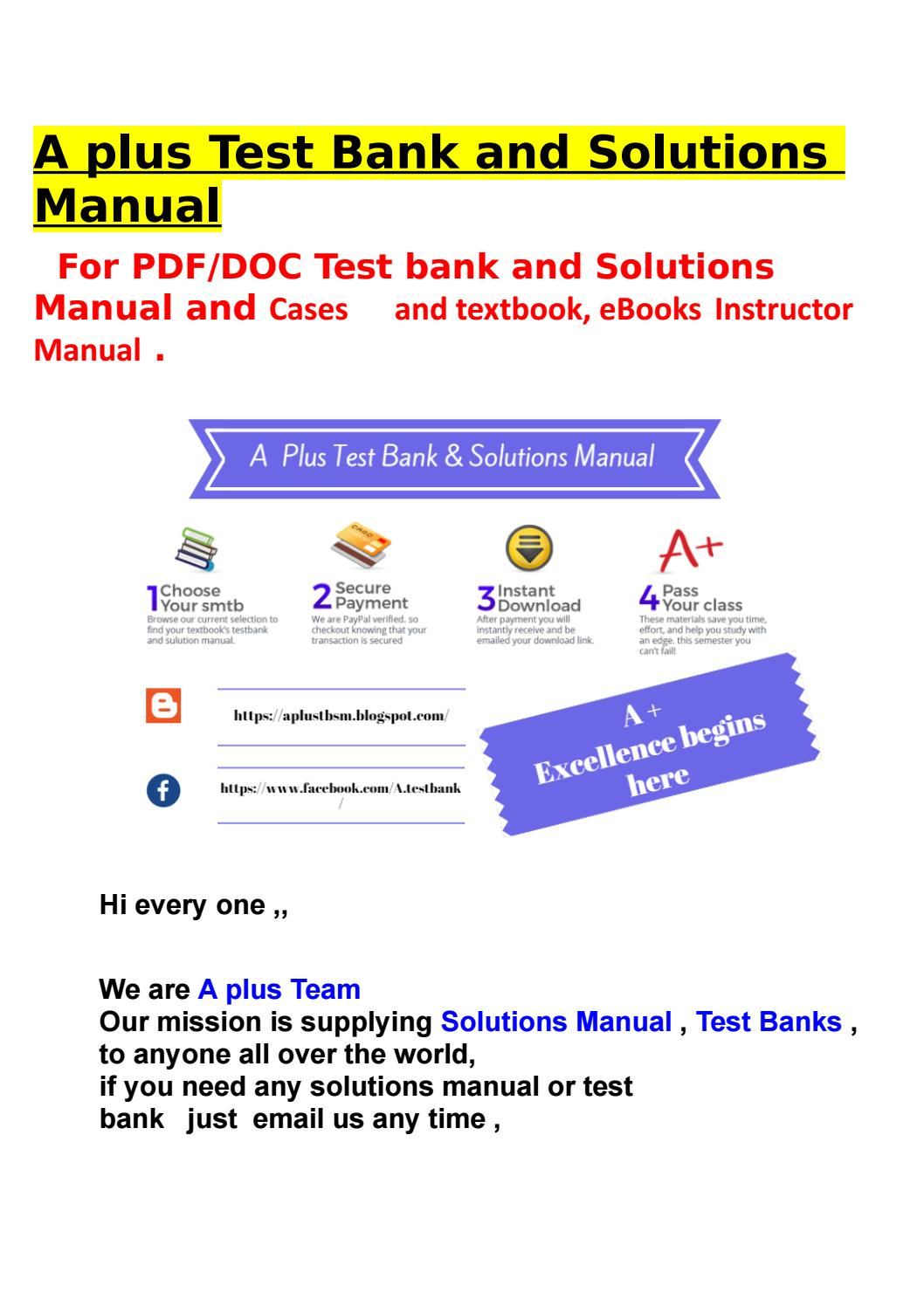 Test bank and Solution manual 2018 by A plus for Test bank and Solution  manual - issuu
