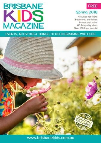 6c906c15b337 Brisbane Kids Magazine Spring Edition 2018 by Brisbane Kids - issuu
