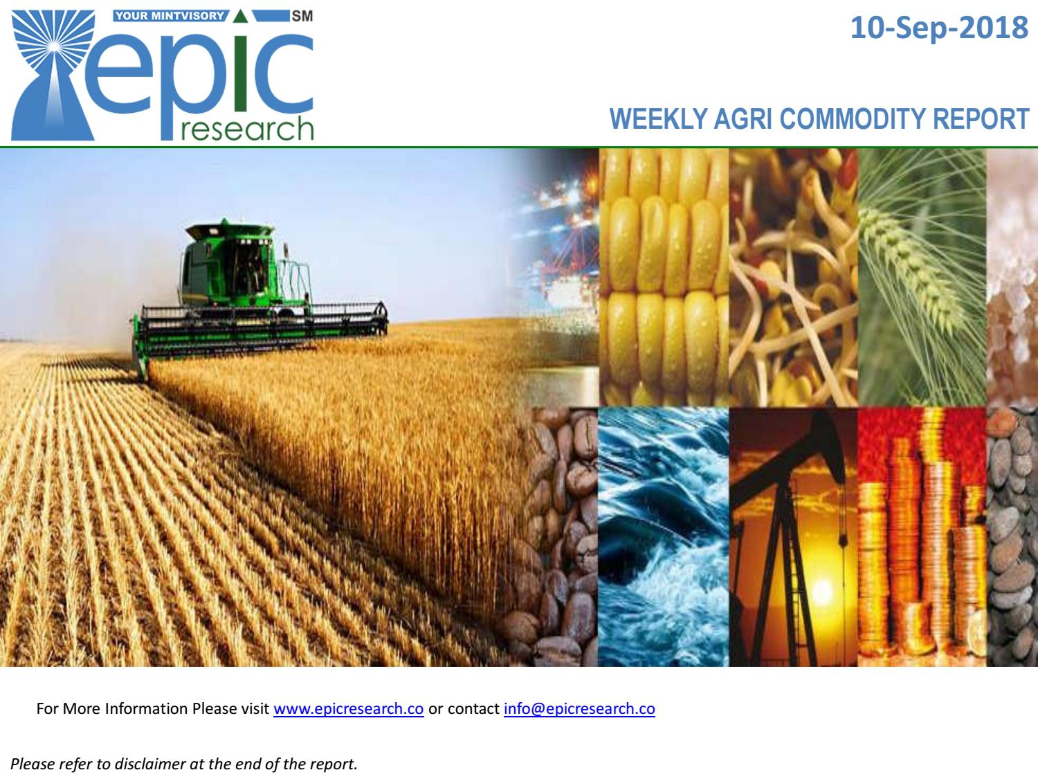 Weekly Agri Report 10 September 2018 Epic Research by