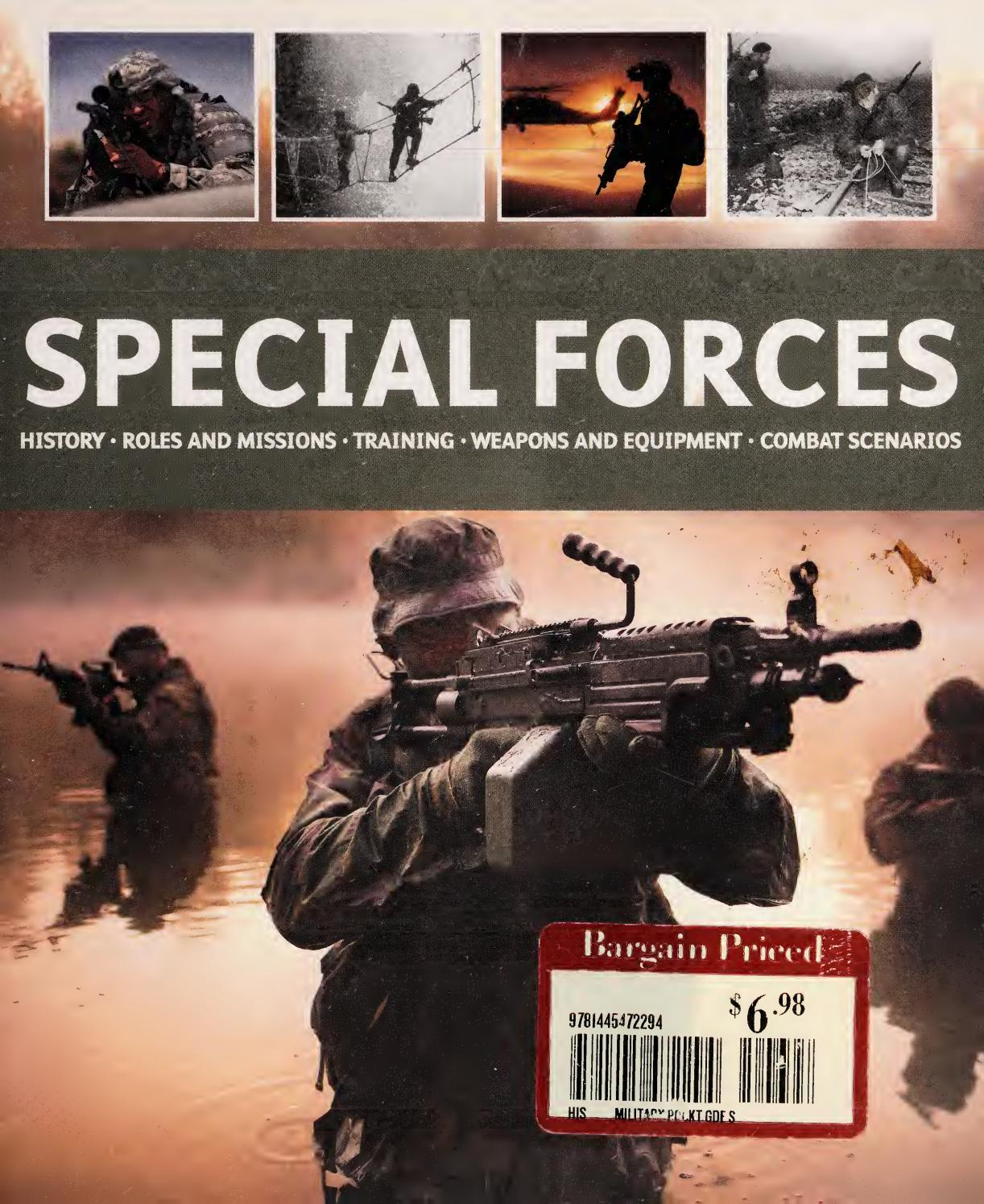SPECIAL FORCES  History, roles and missions, training