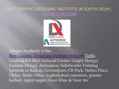 Best Graphic Designing Institute In South Delhi By Design Academy Issuu