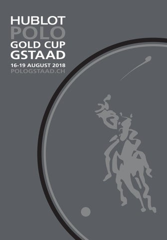6264bd7d53 Hublot Polo Gold Cup Gstaad - Program 2018 by Philippe Morselli - issuu