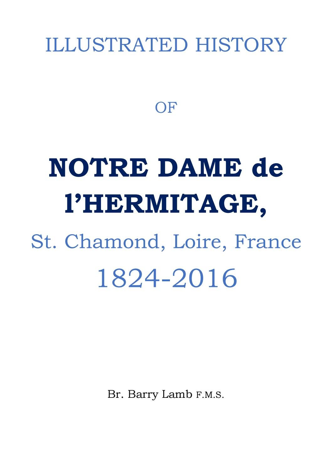 Illustrated History Of Notre Dame De L Hermitage By Hermanos Maristas Issuu
