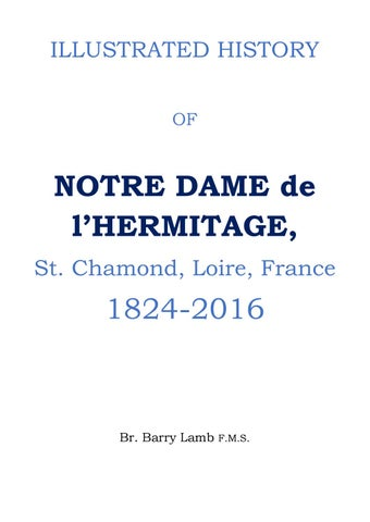 Illustrated History of Notre Dame de l'Hermitage by Hermanos