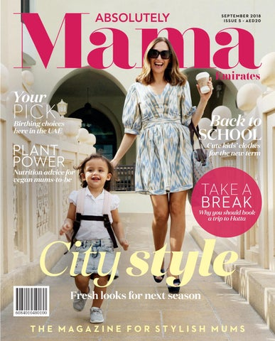 28683b9c00a98 Absolutely Mama Emirates September 2018 by Zest Media London - issuu