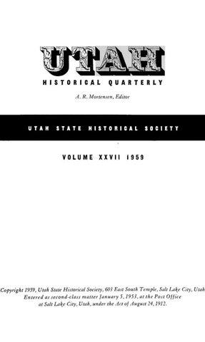 Utah Historical Quarterly, Volume 27, Number 1-4, 1959 by Utah State
